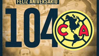 墨西哥美洲迎建队104周年纪念日,历史铸就墨超第一俱乐部