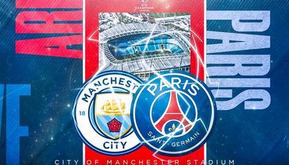 欧冠前瞻:曼城VS巴黎圣日尔曼