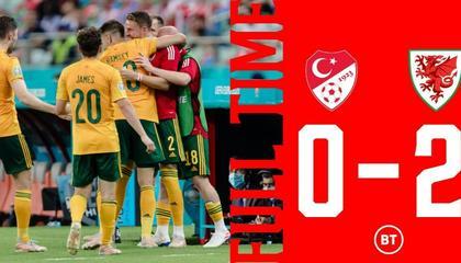 欧洲杯战报:拉姆塞、罗伯茨建功,威尔士2-0胜土耳其