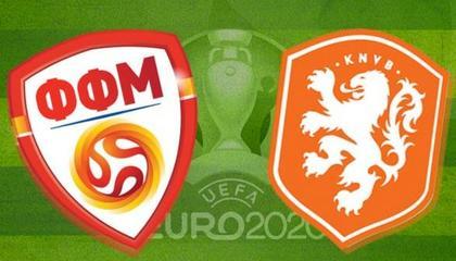 欧洲杯前瞻:北马其顿VS荷兰