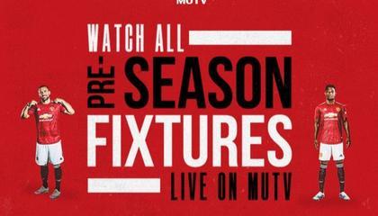 曼联公布季前热身赛时间:7月18日首战鲁尼执教的德比郡