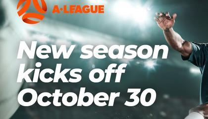 澳超官方:新赛季10月30日正式打响