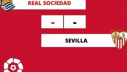 西甲第5轮前瞻:皇家社会vs塞维利亚