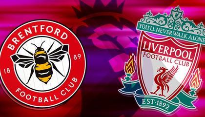 英超前瞻:布伦特福德vs利物浦